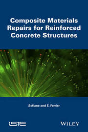 Composite Materials Repairs for Reinforced Concrete Structures by Sofiane Amziane