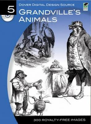 Grandville's Animals by Dover Publications Inc image