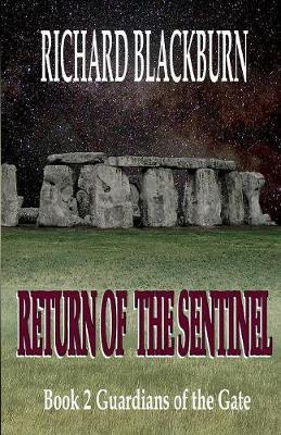 Return of the Sentinel (Book 2 Guardians of the Gate Series) by Richard Blackburn