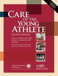 Care of the Young Athlete by Sally Harris