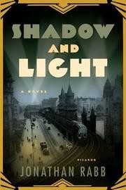 Shadow and Light by Jonathan Rabb image
