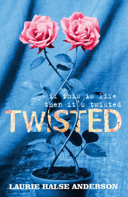 Twisted by Laurie Halse Anderson image