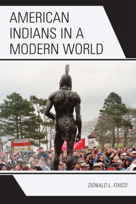 American Indians in a Modern World by Donald L. Fixico image