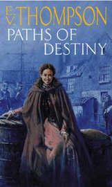Paths Of Destiny by E.V. Thompson image