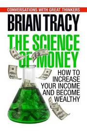 The Science of Money by Brian Tracy