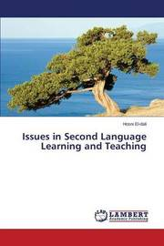 Issues in Second Language Learning and Teaching by El-Dali Hosni
