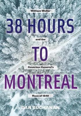 38 Hours to Montreal by Dan Buchanan image