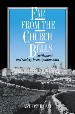 Far from the Church Bells by Anthony H. Galt image