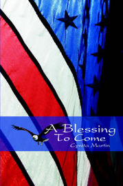 A Blessing to Come by Cynita Martin image