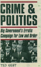 Crime & Politics by Ted Gest image