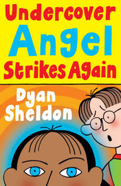 Undercover Angel Strikes Again by Dyan Sheldon image