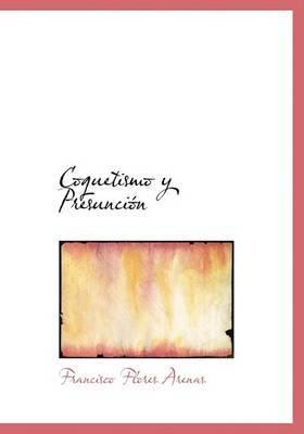 Coquetismo y Presuncion by Francisco Flores Arenas image