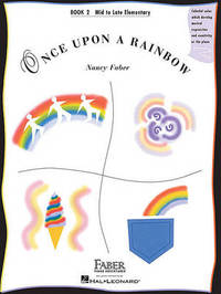 Once Upon a Rainbow, Book 2 by Nancy Faber