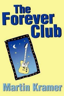 The Forever Club by Martin Kramer (Universitetet i Tromso, Norway)