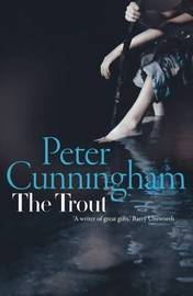 The Trout by Peter Cunningham