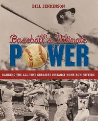 Baseball's Ultimate Power by Bill Jenkinson image