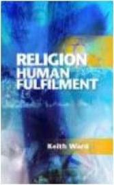 Religion and Human Fulfilment by Keith Ward