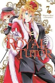 The Royal Tutor, Vol. 7 by Higasa Akai