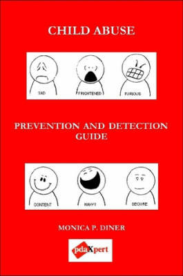 CHILD ABUSE Prevention and Detection Guide by Monica Diner image
