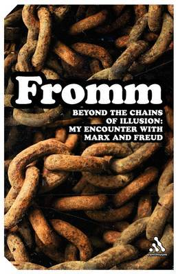 Beyond the Chains of Illusion by Erich Fromm image