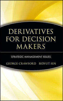 Derivatives for Decision Makers by George Crawford