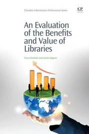 An Evaluation of the Benefits and Value of Libraries by Viveca Nystrom image
