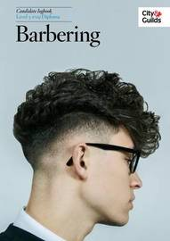 The City & Guilds: Level 3: NVQ Diploma in Barbering Logbook by Adam Sloan
