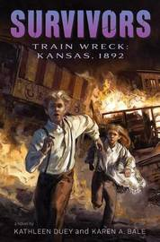Train Wreck by Kathleen Duey