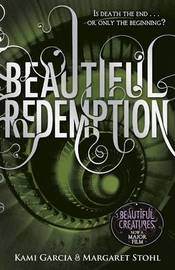 Beautiful Redemption (Caster Chronicles #4) (UK Ed) by Kami Garcia