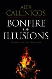 Bonfire of Illusions by Alex Callinicos image
