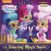 The Amazing Magic Show! (Shimmer and Shine) by Random House image