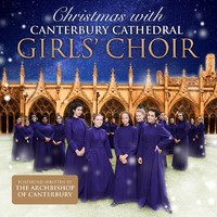 Christmas With by Canterbury Cathedral Girls Choir