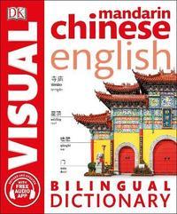 Mandarin Chinese-English Bilingual Visual Dictionary by DK image