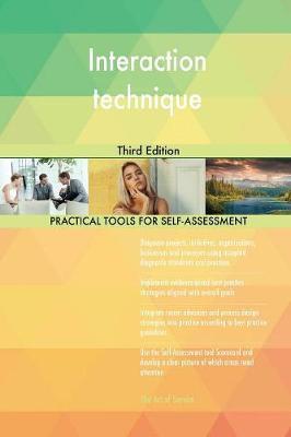Interaction Technique Third Edition by Gerardus Blokdyk