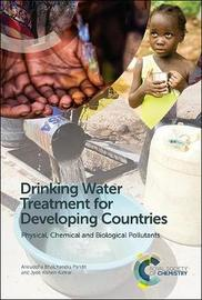 Drinking Water Treatment for Developing Countries by Aniruddha Bhalchandra Pandit