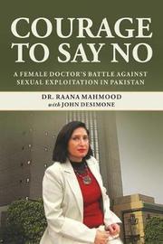 Courage to Say No by Mahmood Raana