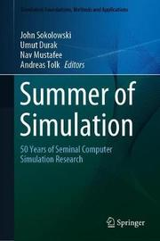Summer of Simulation