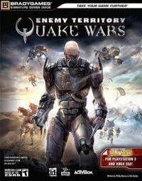 "BG: ""Eenemy Territory: Quake Wars"" (Consoles) Signature Series Guide by Phillip Marcus image"