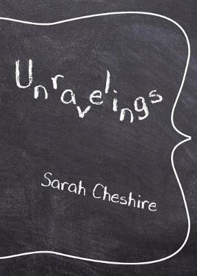 Unravelings by Sarah Cheshire image