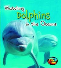 Watching Dolphins in the Oceans by Elizabeth Miles image