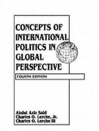 Concepts of International Politics in Global Perspective by Charles O. Lerche image