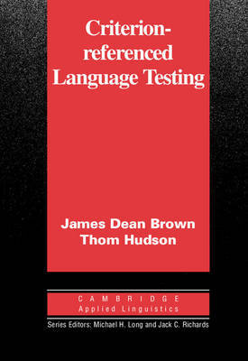 Criterion-Referenced Language Testing by James Dean Brown image