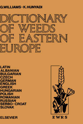 Dictionary of Weeds of Eastern Europe by G. Williams