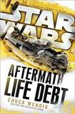 Life Debt: Aftermath (Star Wars) by Ballantine