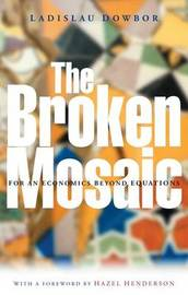 The Broken Mosaic by Ladislau Dowbor image
