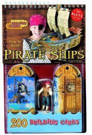 How to Build Pirate Ships by Klutz Press