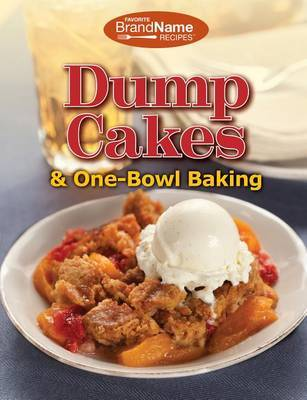 Dump Cakes by Publications International Ltd