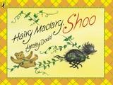 Hairy Maclary, Shoo by Dame Lynley Dodd