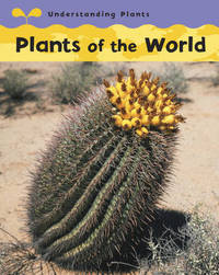 Plants Of The World by Claire Llewellyn image