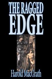 The Ragged Edge by Harold Macgrath, Fiction, Classics, Action & Adventure by Harold Macgrath